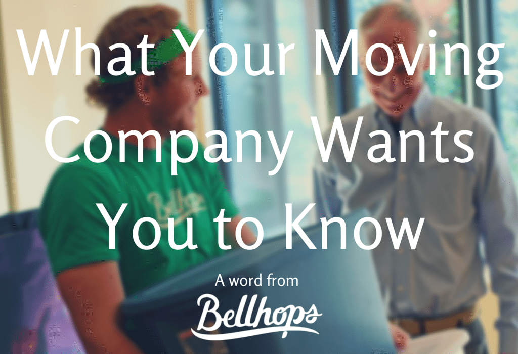 What Your Moving Company Wants You to Know