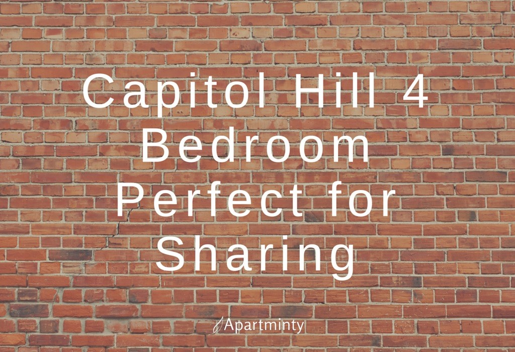 Capitol Hill 4 Bedroom Perfect for Sharing