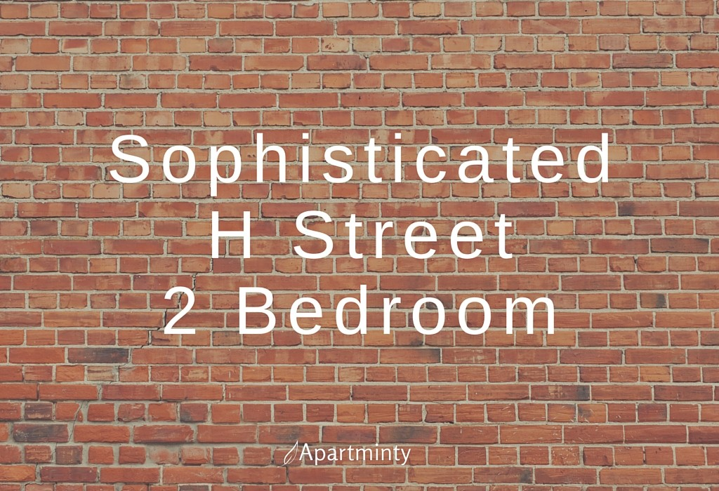 Sophisticated H Street 2 Bedroom