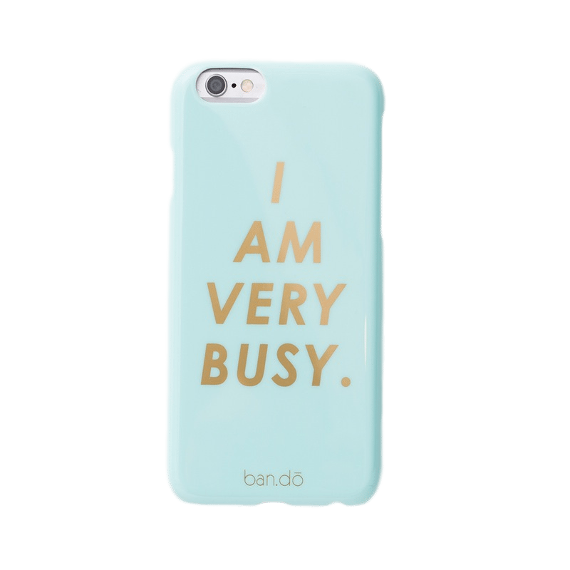 "Holiday Gift Guide | What to Buy For Your Practical Friend | ""I Am Very Busy"" Phone Case"