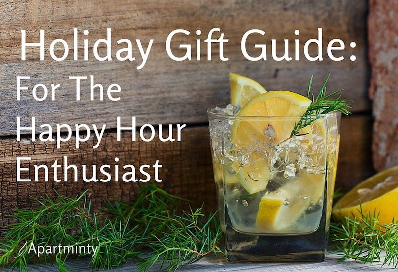 Holiday Gift Guide: For The Happy Hour Enthusiast on Your List