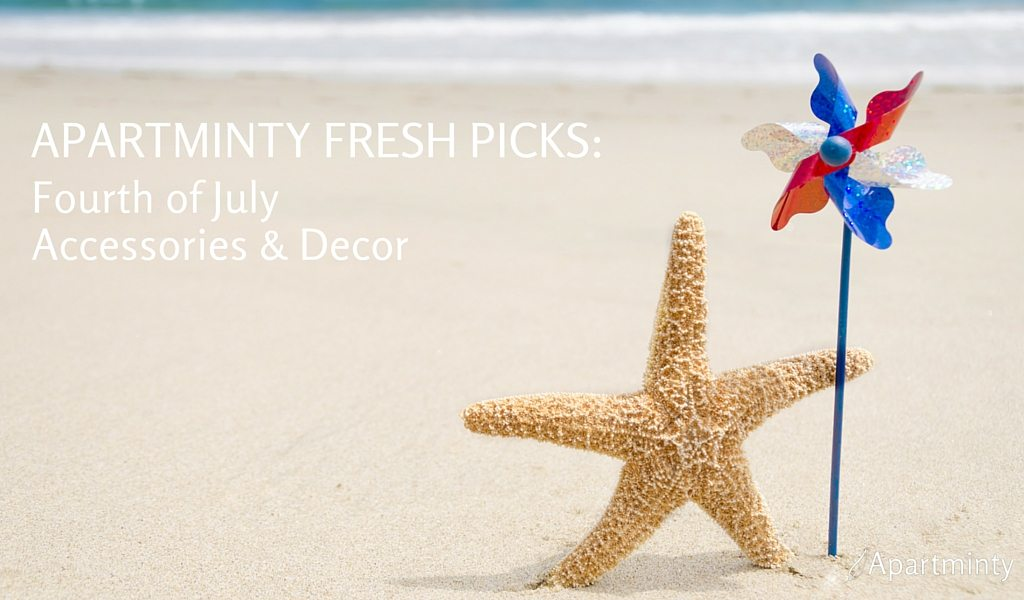 Apartminty Fresh Picks: Fourth of July Accessories & Decor
