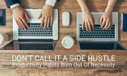 Don't Call It A Side Hustle: Productivity Hacks Born Out Of Necessity