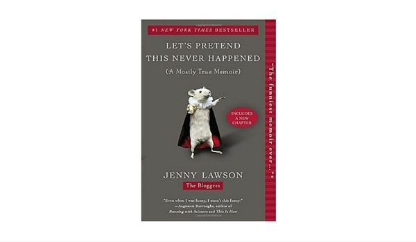 Apartminty Fresh Picks: Easy Breezy Summer Reads | Let's Pretend This Never Happened by Jenny Lawson