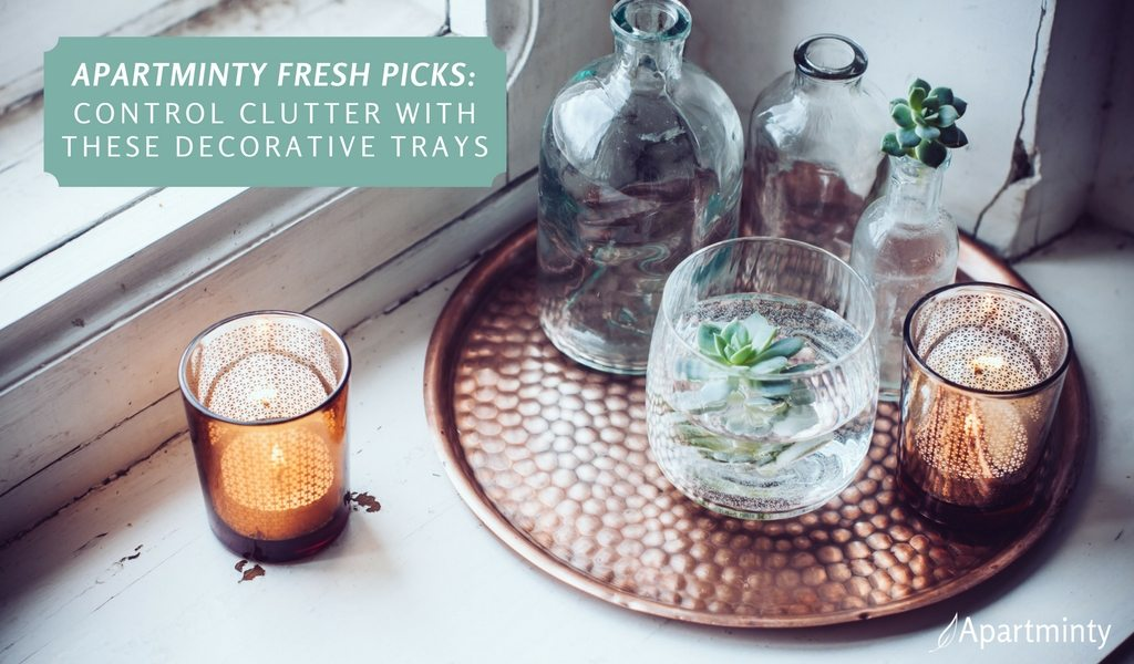 Apartminty Fresh Picks: Control Clutter In Your Apartment With These Decorative Trays