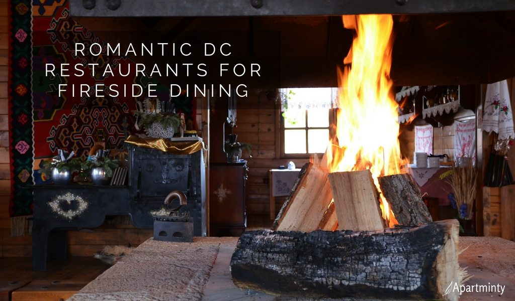 Romantic DC Restaurants For Fireside Dining | DC Restaurants With Fireplaces