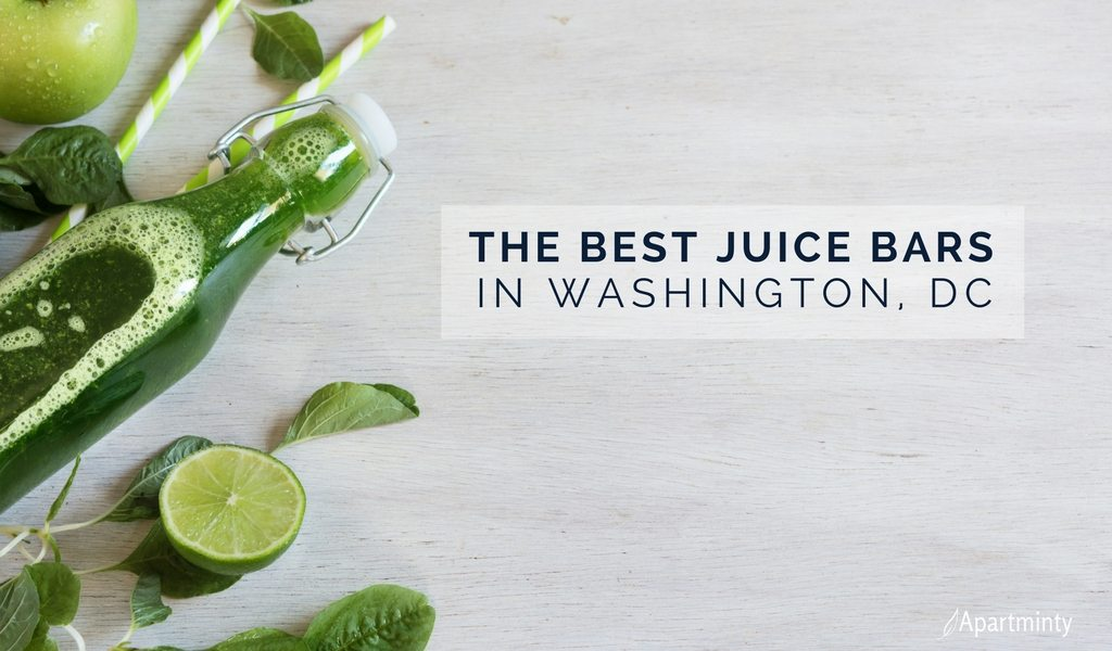 Best Juice Bars DC Has To Offer | Juice Cleanses Washington, DC