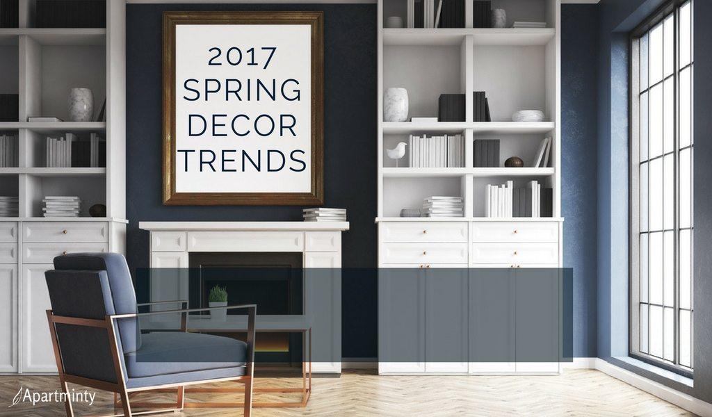 2017 Spring Decor Trends | Apartment Decor Ideas
