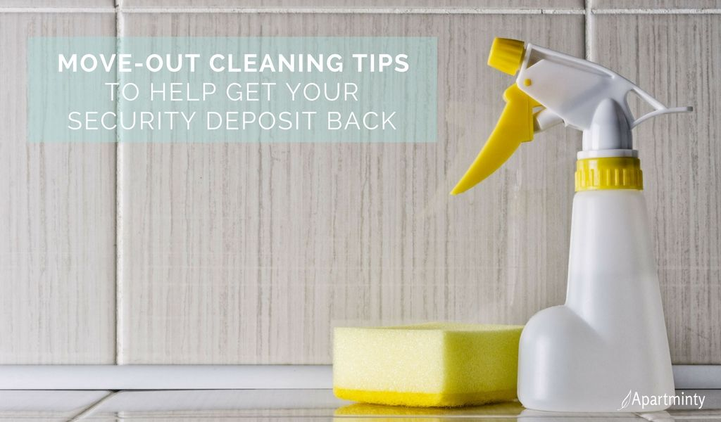 Move-Out Cleaning Tips To Help Get Your Security Deposit Back