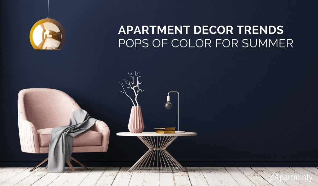 Apartment Decor Trends For Summer