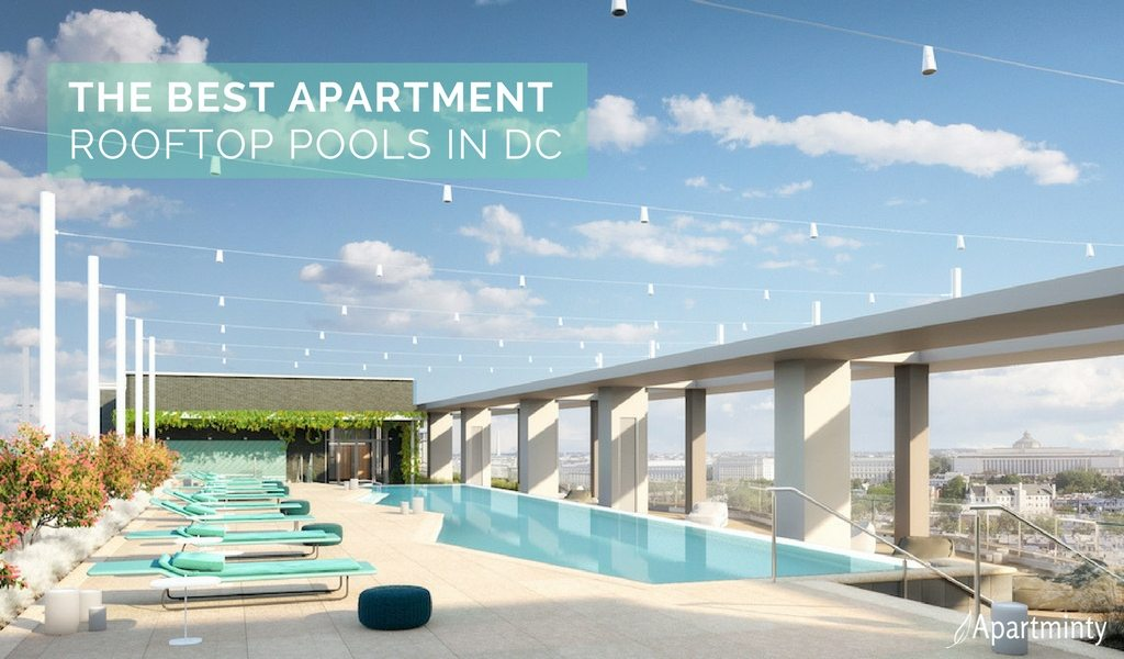 Pool On Top Of Building : The best apartment rooftop pools in dc apartminty