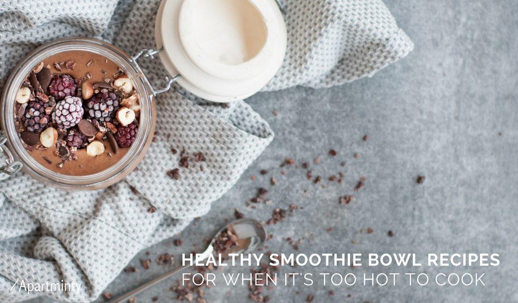 Smoothie Bowl Recipes | Healthy, No-Cook Recipe Ideas