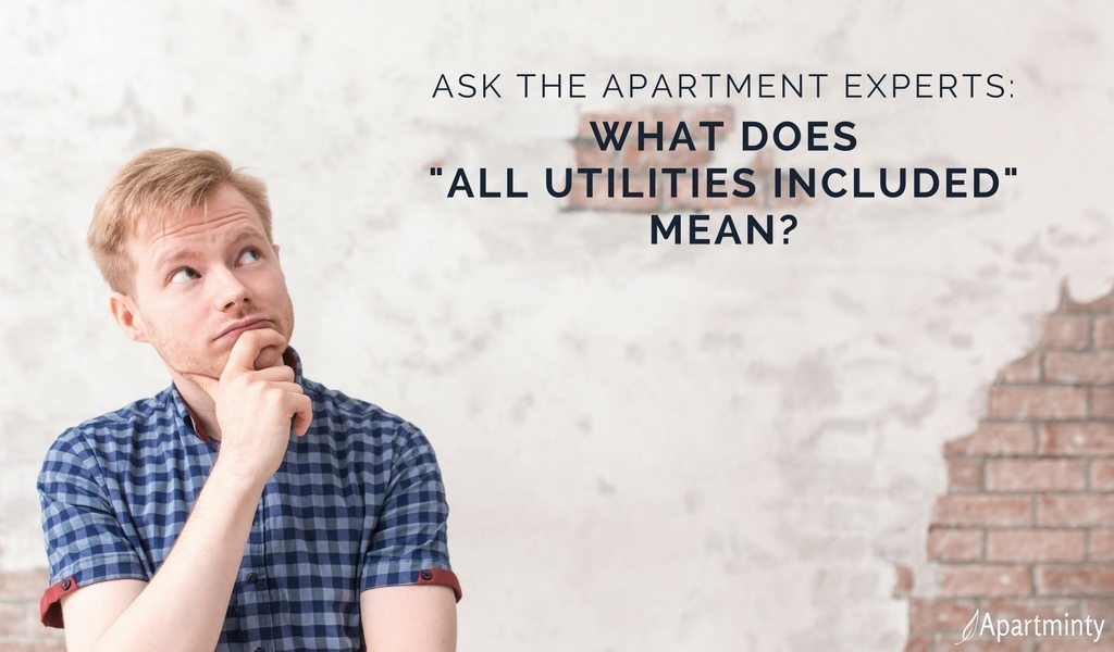 """Ask The Apartment Experts: Wht Does """"All Utilities Included"""" Mean?"""