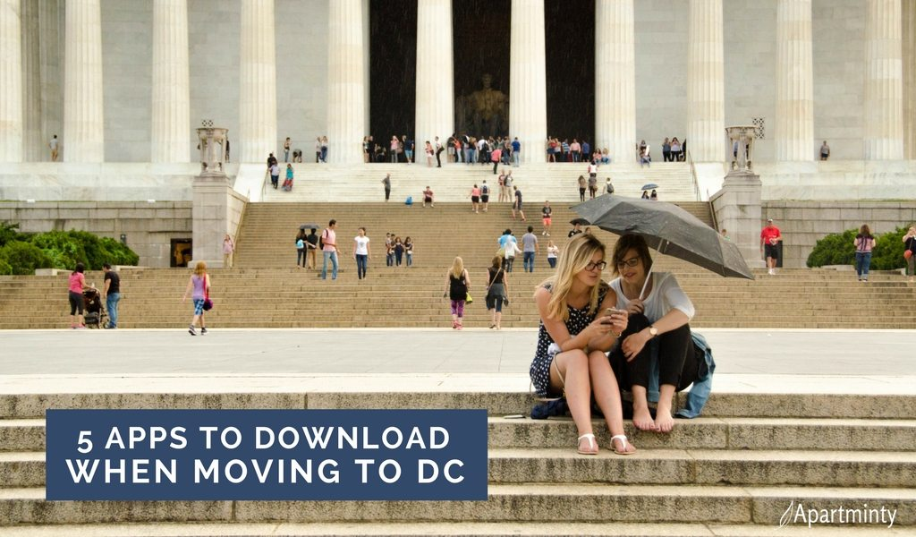 5 Apps You Need When Moving To Washington, DC