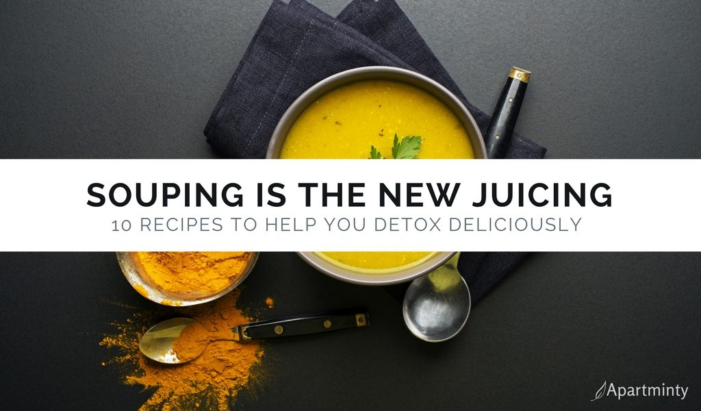 Souping Is The New Juicing | Souping Cleanse Recipes