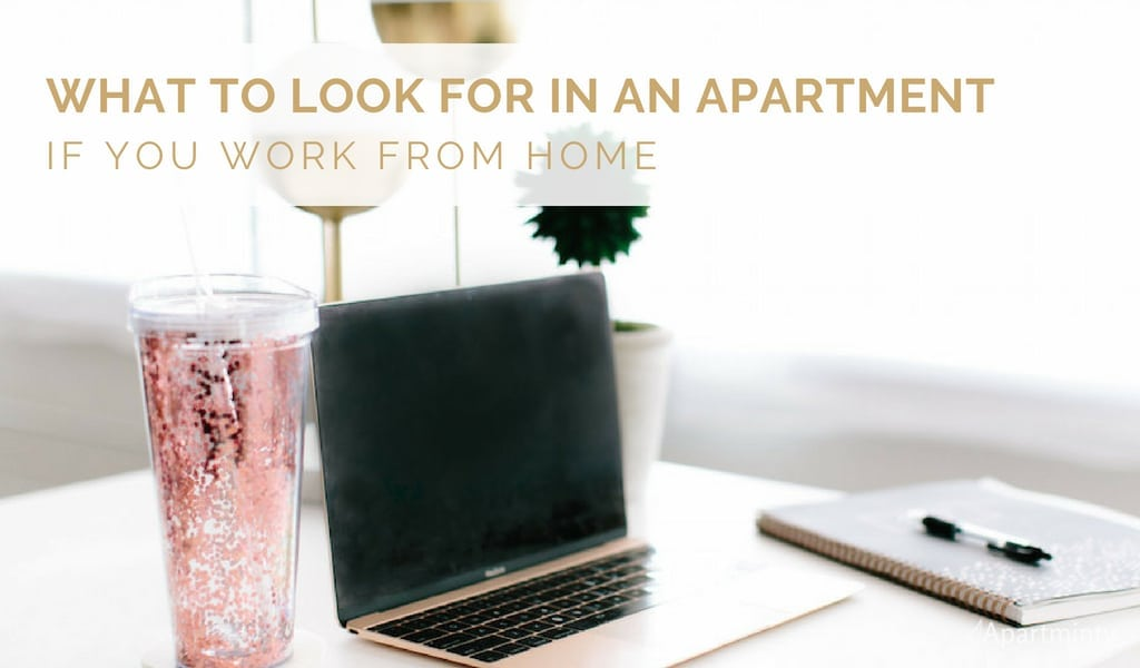 What to look for in an Apartment for Your Work From Home Space | Apartment Hunting