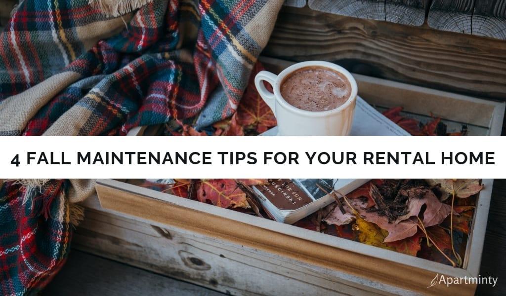4 Fall Rental Home Maintenance Tips