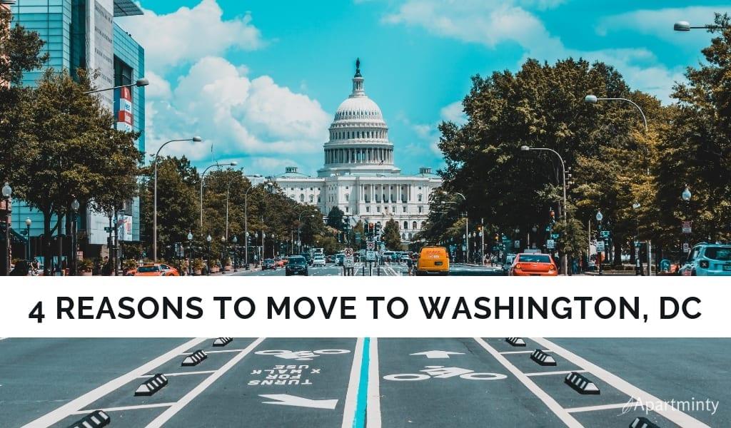 Reasons To Move To Washington, DC