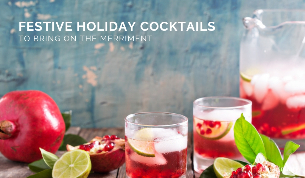 Festive Holiday Cocktails | Alcoholic Drink Recipes