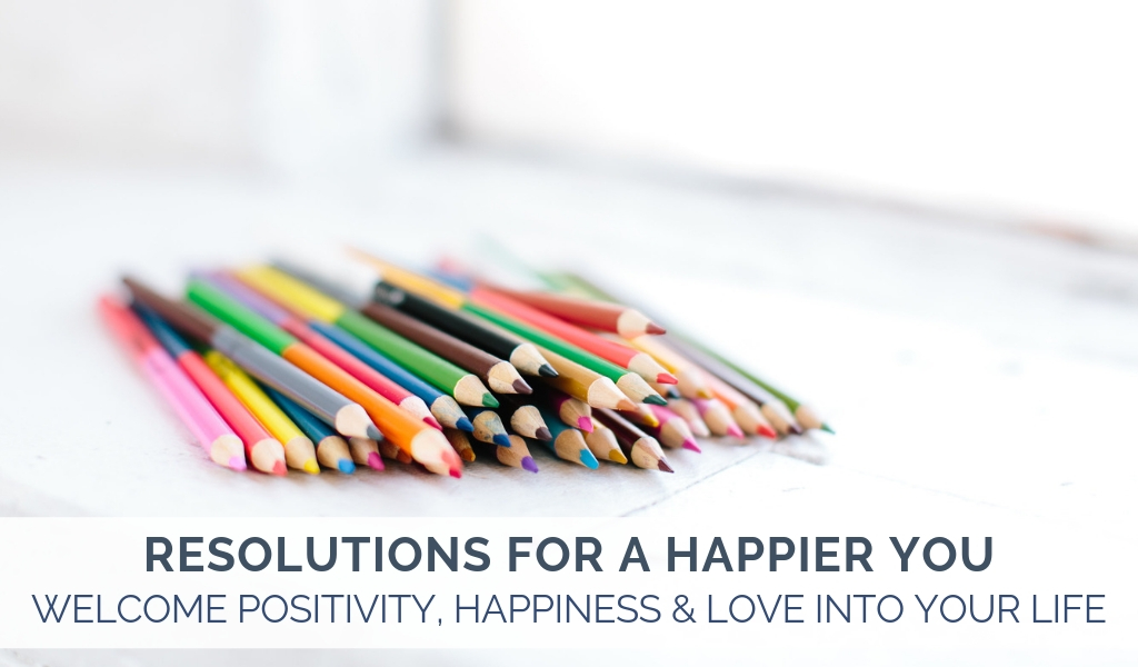 RESOLUTIONS-FOR-A-HAPPIER-YOU
