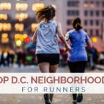The Top 10 DC Neighborhoods for Runners